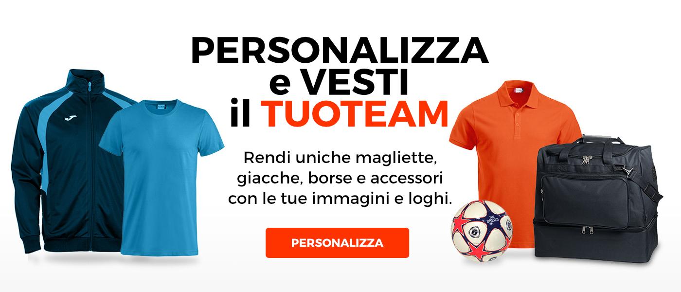 Personalizza e vesti il tuo team! Configura magliette, giacche, borse, accessori con i tuoi loghi